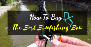 How to buy Best Bowfishing Bow