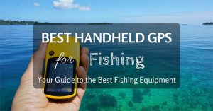 What is the best handheld GPS for fishing?